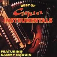 Sammy Naquin - Best of Cajun Instrumentals (CD): Sammy Naquin