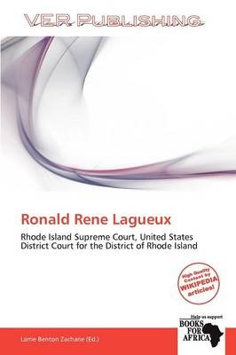 Ronald Rene Lagueux (Paperback): Larrie Benton Zacharie