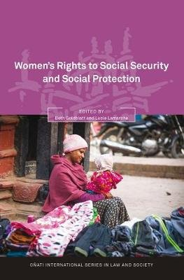 Women's Rights to Social Security and Social Protection (Hardcover): Beth Goldblatt, Lucie Lamarche