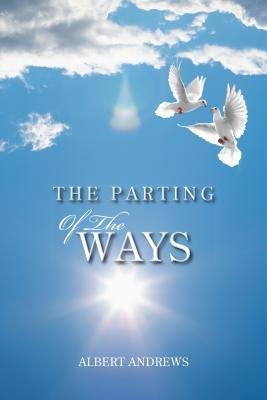 The Parting of the Ways (Electronic book text): Albert Andrews