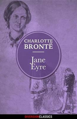 Jane Eyre (Diversion Illustrated Classics) (Electronic book text): Charlotte Bronte