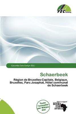 Schaerbeek (French, Paperback): Columba Sara Evelyn