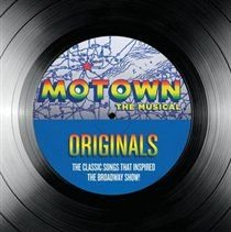Motown the Musical (Originals - The Classic Songs That Inspired the Broadway Show!) (CD): Various Artists