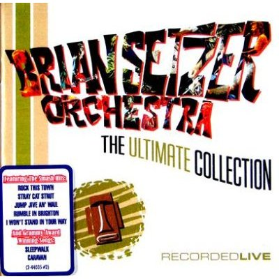 The Brian Setzer Orchestra - Ultimate Collection, The - Recorded Live (CD): The Brian Setzer Orchestra