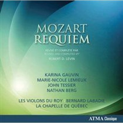 Various Artists - Mozart: Requiem (CD): Wolfgang Amadeus Mozart, Bernard Labadie, Karina Gauvin, Marie-Nicole Lemieux, John...