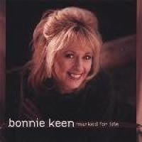 Bonnie Keen - Marked For Life (CD): Bonnie Keen