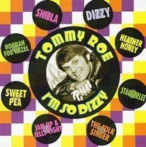 Tommy Roe - I'm So Dizzy (CD): Tommy Roe