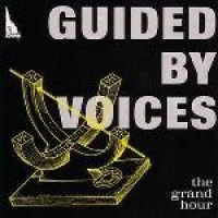 Guided By Voices - Grand Hour (CD): Guided By Voices