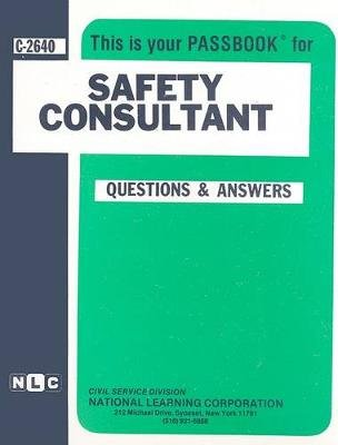Safety Consultant (Spiral bound): National Learning Corporation