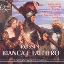 Various Artists - Bianca E Falliero (CD): Gioachino Rossini, Felice Romani, Majella Cullagh, Jennifer Larmore, Barry Banks,...