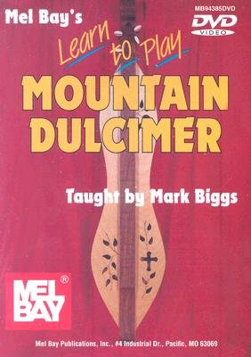 Learn to Play Mountain Dulcimer (DVD): Mel Bay Publications Inc
