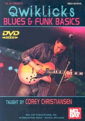 Corey Christiansen - Qwiklicks Blues & Funk Basics (DVD): Corey Christiansen