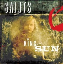 The Saints - King of the Sun/King of the Midnight Sun (CD): The Saints