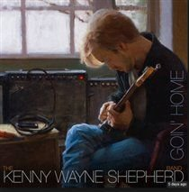 The Kenny Wayne Shepherd Band - Goin' Home (CD): The Kenny Wayne Shepherd Band
