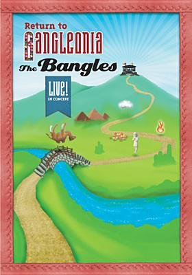 Bangles-Return To Bangleonia (Region 1 Import DVD): Bangles