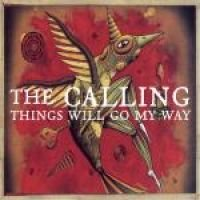 Calling - Things Will Go My Way (Single, CD): Calling