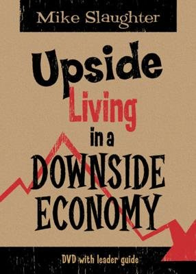 Upside Living in a Downside Economy DVD (Region 1 Import DVD): Michael Slaughter