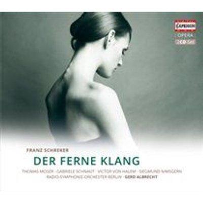 Various Artists - Franz Schreker: Der Ferne Klang (CD): Franz Schreker, Gerd Albrecht, Gabrielle Schnaut, Thomas Moser, Victor...