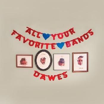 Dawes - All Your Favorite Bands (Vinyl record): Dawes