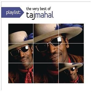 Playlist:very Best Of Taj Mahal CD (2012) (CD): Taj Mahal