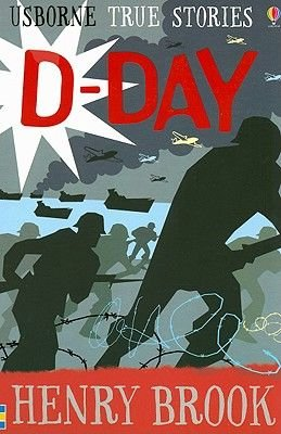 D-Day (Paperback, REV): Henry Brook