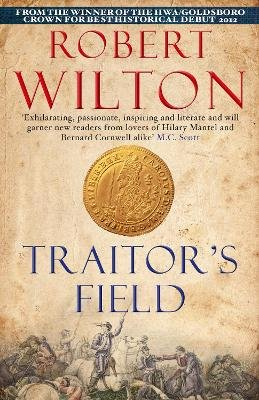 Traitor's Field (Paperback, Main): Robert Wilton