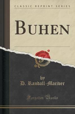 Buhen (Classic Reprint) (Paperback): D Randall Maciver