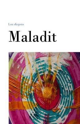 Maladit (French, Paperback): Lou Skepens