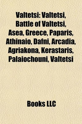 Valtetsi - Valtetsi, Battle of...