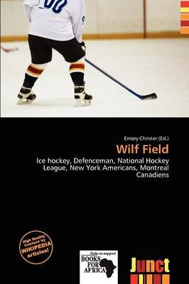 Wilf Field (Paperback): Emory Christer
