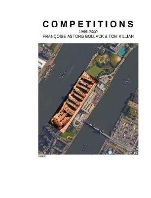 Competitions 1968-2000 (Paperback): Francoise Astorg Bollack & Tom Killian