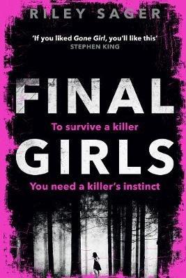 Final Girls (Paperback): Riley Sager