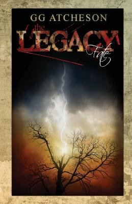 The Legacy - Fate (Paperback): Gg Atcheson