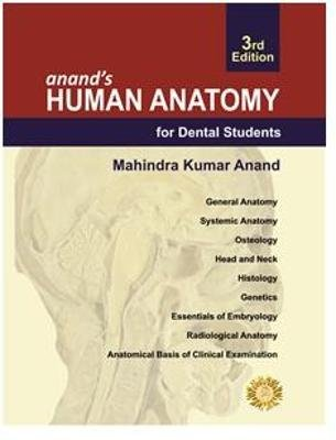 Anand's Human Anatomy for Dental Students, Third Edition (Hardcover, 3rd Revised edition): Mahindra Kumar Anand