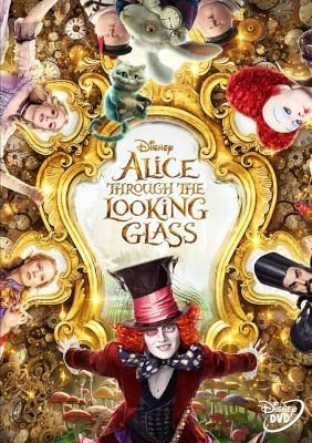 Alice Through The Looking Glass (DVD): Mia Wasikowska, Johnny Depp, Anne Hathaway, Helena Bonham Carter, Sacha Baron Cohen