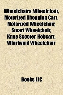 Wheelchairs - Wheelchair, Motorized Shopping Cart, Motorized Wheelchair, Smart Wheelchair, Knee Scooter, Hobcart, Whirlwind...