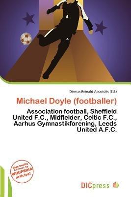 Michael Doyle (Footballer) (Paperback): Dismas Reinald Apostolis