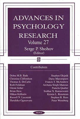 Advances in Psychology Research - Volume 27 (Hardcover): Serge P. Shohov