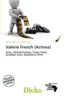 Valerie French (Actress) (Paperback): Delmar Thomas C. Stawart