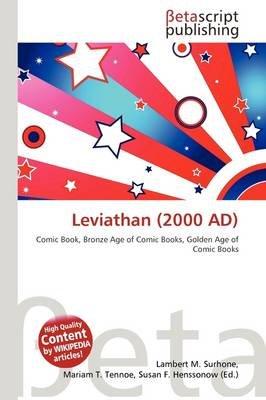 Leviathan (2000 Ad) (Paperback): Lambert M. Surhone, Mariam T. Tennoe, Susan F. Henssonow