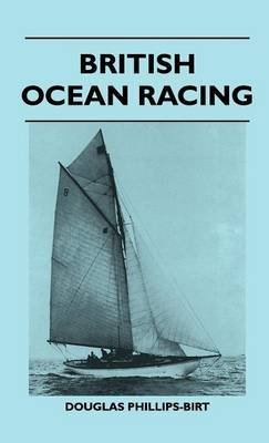 British Ocean Racing (Hardcover): British Ocean Racing