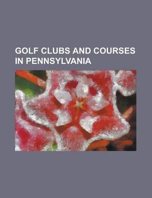 Golf Clubs and Courses in Australia - The Australian Golf Club, Royal Adelaide Golf Club, the Heritage Golf and Country Club...