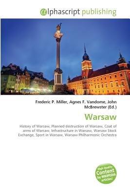 Warsaw (Paperback): Frederic P. Miller, Vandome Agnes F., McBrewster John