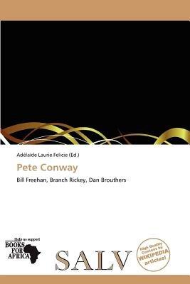 Pete Conway (Paperback): Ad La De Felicie