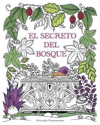 El Secreto del Bosque - Encuentra Las Joyas Escondidas. Un Libro ...