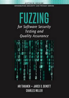 Building and Classifying Fuzzers - Chapter 5 from Fuzzing for Software Security Testing and Quality Assurance (Electronic book...