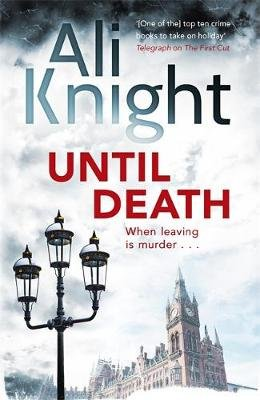 Until Death (Paperback): Ali Knight