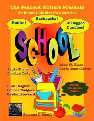 Books, Backpacks & Bagged Lunches - To Benefit Children's Charities (Paperback): Paula Shene, Carolyn Tody, Chris-Jean...