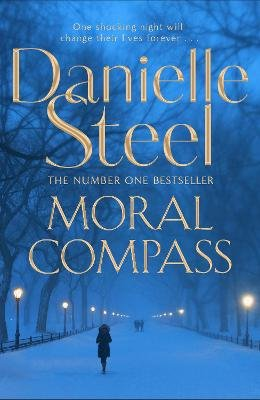 Moral Compass (Paperback): Danielle Steel