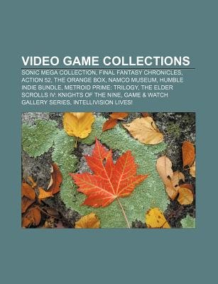Video Game Collections - Sonic Mega Collection, Final Fantasy Chronicles, Action 52, the Orange Box, Namco Museum, Humble Indie...